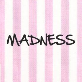 Madness Moda