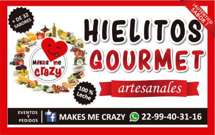 Makes Me Crazy Hielitos Gourmet Artesanales